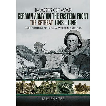German Army on the Eastern Front - The Retreat 1943 -