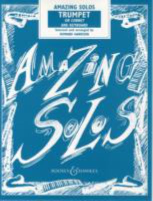 Amazing Solos Trumpet Or Cornet and Keyboard (Paperback) by