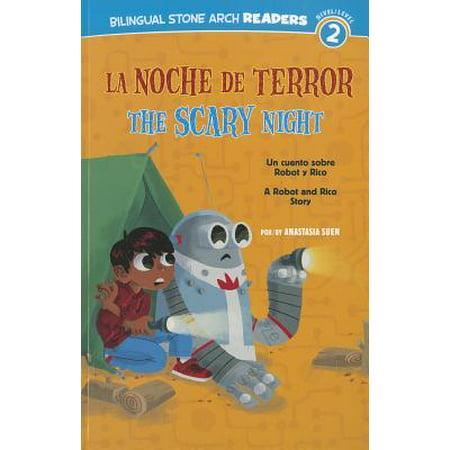 La/The Noche de Terror/Scary Night : Un Cuento Sobre Robot Y Rico/A Robot and Rico Story - Noche De Halloween Hechizos