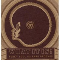 What It Is: Funky Soul & Rare Grooves / Various (CD) (Remaster)