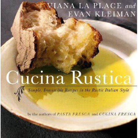 Cucina Rustica : Simple, Irresistible Recipes in the Rustic Italian - Cucina Italian Restaurant