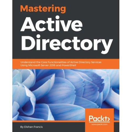 Mastering Active Directory - eBook Active Directory Domain