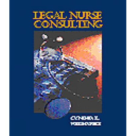 Introduction To Legal Nurse Consulting  Paralegal Series  By Cynthia Weishapple