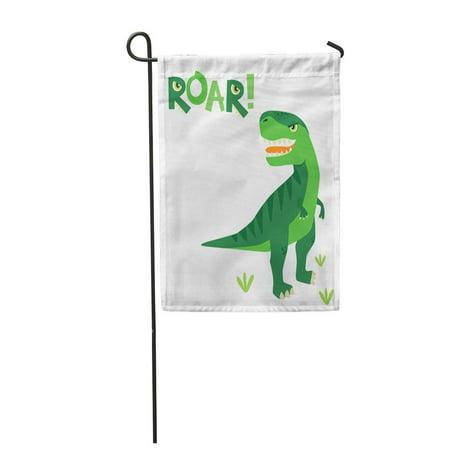 Scary Dinosaurs (SIDONKU Green Cute Little Scary Rex Dinosaur Roar Lettering White Cartoon Garden Flag Decorative Flag House Banner 12x18 inch)
