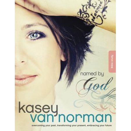 Named by God Bible Study : Overcoming your past, transforming your present, embracing your (Past Or Present Name A Celebrity Named Dean)