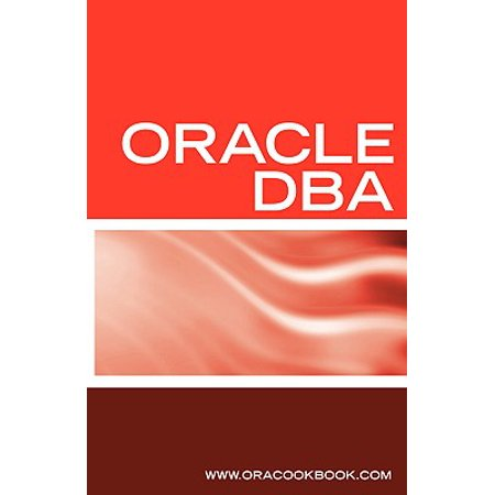 Oracle DBA Interview Questions, Answers, and Explanations : Oracle ...