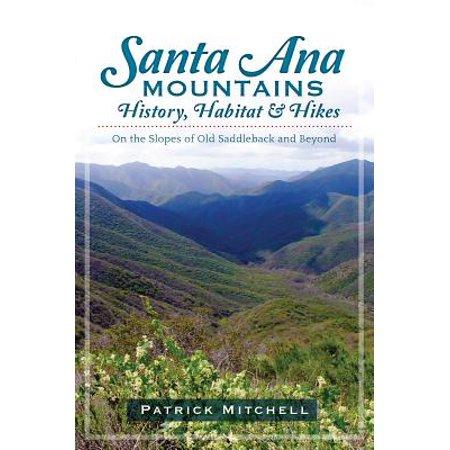 Santana Game - Santa Ana Mountains History, Habitat and Hikes - eBook