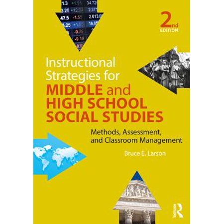 Instructional Strategies for Middle and High School Social Studies - (Teaching Strategies For Social Studies Middle School)