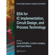 EDA for IC Implementation, Circuit Design, and Process Technology - eBook