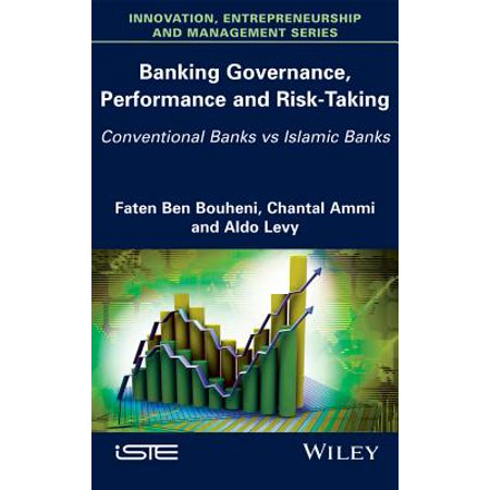 Banking Governance, Performance and Risk-Taking : Conventional Banks Vs Islamic (Difference Between Islamic Banking And Conventional Banking System)