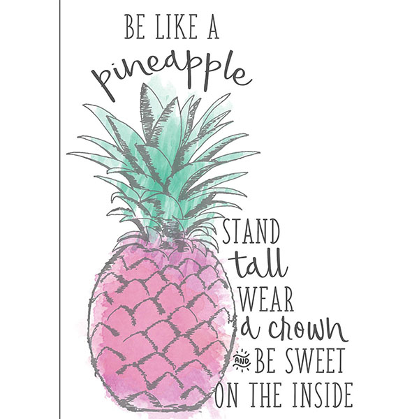 Be Like a Pineapple Wall Quote