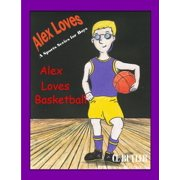 Alex Loves Basketball - eBook
