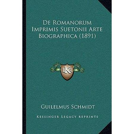 De Romanorum Imprimis Suetonii Arte Biographica  1891