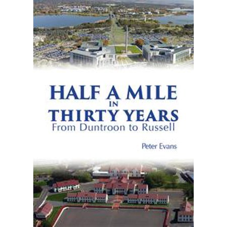 Half a Mile in Thirty Years - eBook