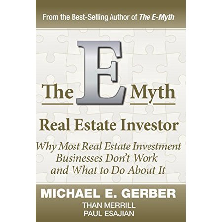 The E Myth Real Estate Investor