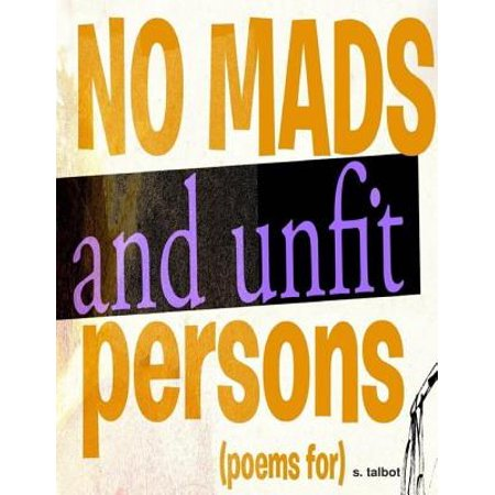 No Mads and Unfit Persons [Poems For] - eBook