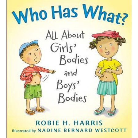 Who Has What? : All about Girls' Bodies and Boys'