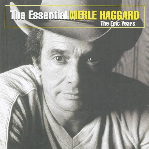 The Essential Merle Haggard