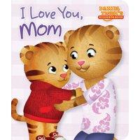 I Love You Mom (Board Book)