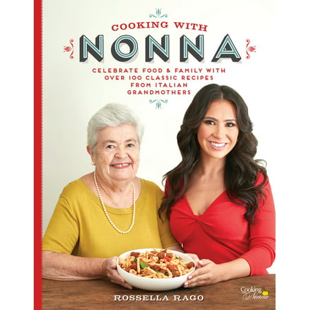 Cooking with Nonna : Celebrate Food & Family With Over 100 Classic Recipes from Italian Grandmothers - Weird Halloween Food Recipes