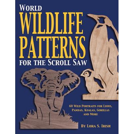 World Wildlife Patterns for the Scroll Saw](Lorax Craft)
