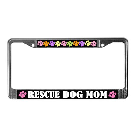 CafePress - Fun Rescue Dog Mom - Chrome License Plate Frame, License Tag Holder ()
