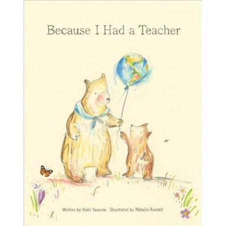 Because I Had a Teacher (Hardcover)