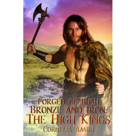 Forged Cb Irons (Forged of Irish Bronze and Iron: The High Kings - eBook)