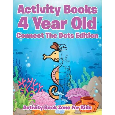 Activity Books 4 Year Old Connect the Dots Edition