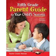 Fifth Grade Parent Guide for Your Child's Success - eBook