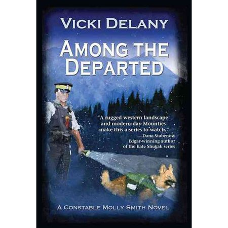 Among the Departed: A Constable Molly Smith Mystery by