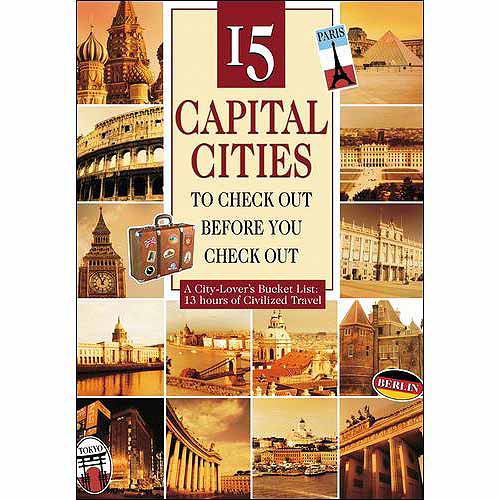 15 Capital Cities To Check Out Before You Check Out (Widescreen)