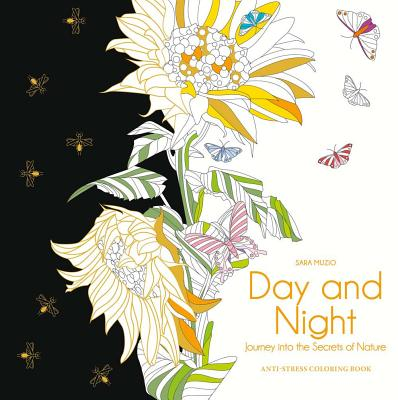 Day and Night : Journey Into the Secrets of Nature