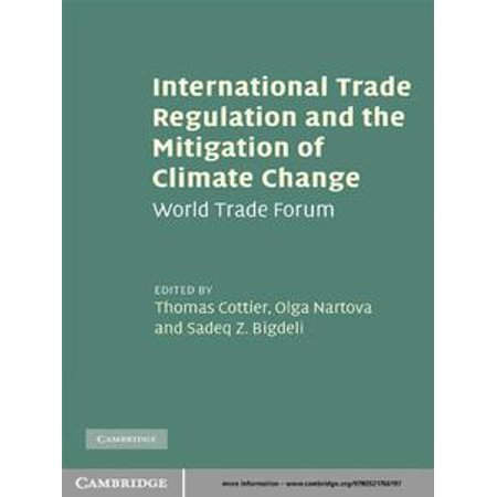 International Trade Regulation and the Mitigation of Climate Change -