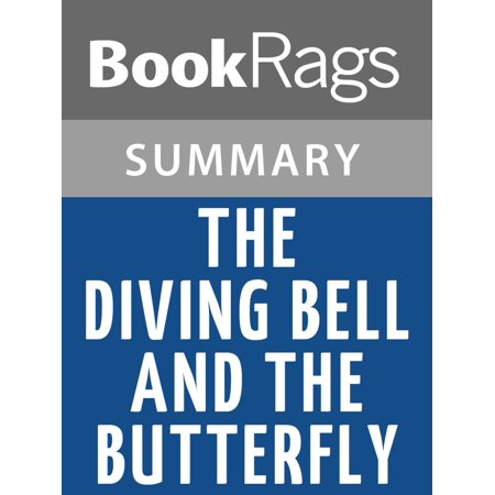 The Diving Bell and the Butterfly by Jean-Dominique Bauby | Summary & Study Guide -