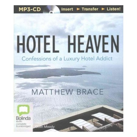 Hotel Heaven  Confessions Of A Luxury Hotel Addict