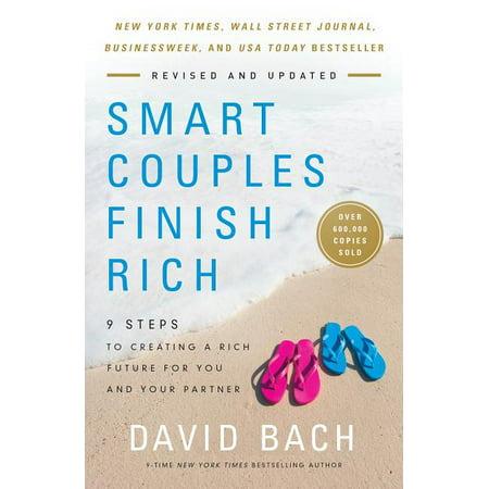 Smart Couples Finish Rich, Revised and Updated : 9 Steps to Creating a Rich Future for You and Your Partner