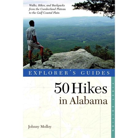 Explorer's guides: 50 hikes in alabama - paperback: 9780881508789 (Party City In Alabama)