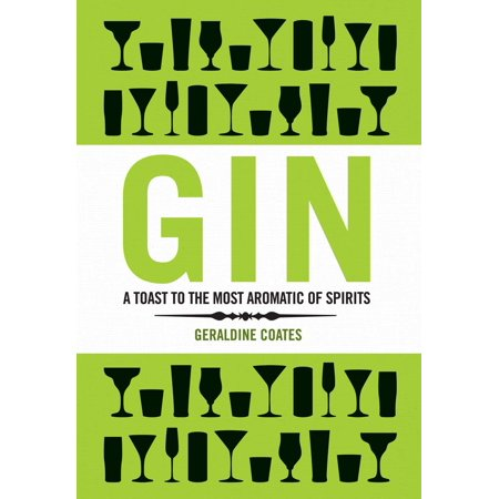 Gin : A Toast to the Most Aromatic of Spirits