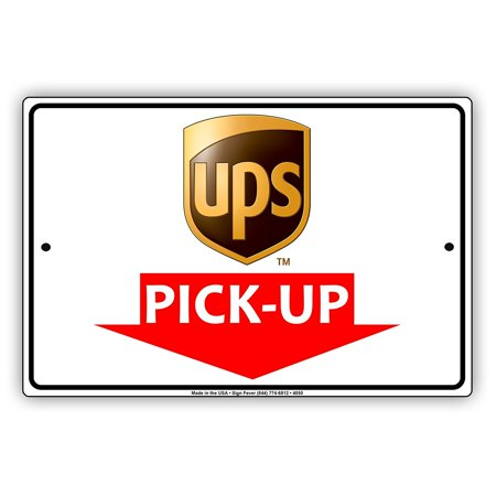 Pickup Here Led Sign - UPS Mail With Graphic Pick-Up Here Postal Service Caution Warning Notice Aluminum Metal Sign 8