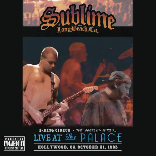3 Ring Circus: The Bootleg Series Live At The Palace (Explicit)
