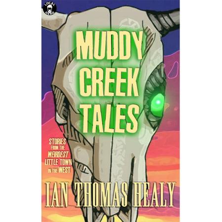 Muddy Creek Tales - eBook
