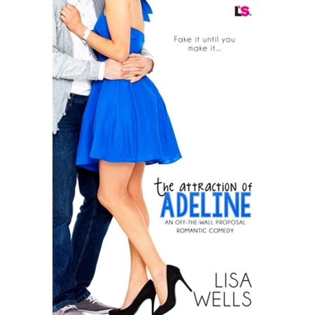 The Attraction of Adeline - eBook