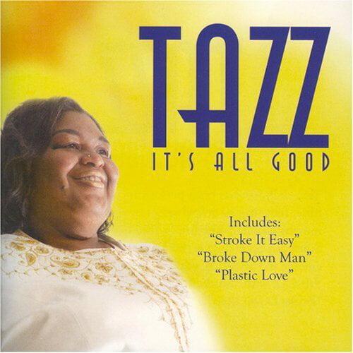 Tazz: It's All Good