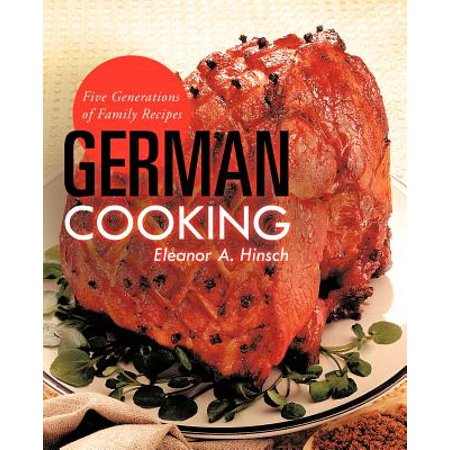 German Cooking : Five Generations of Family Recipes - M&m Halloween Recipes