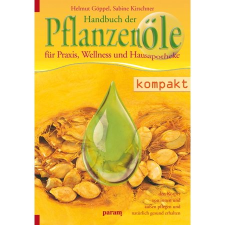 Handbuch der Pflanzenöle - eBook - Walmart com