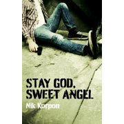 Stay God, Sweet Angel - eBook