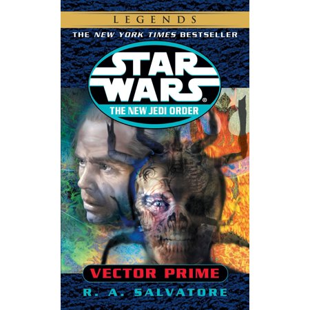 Vector Prime: Star Wars Legends (The New Jedi - Star Wars New Order
