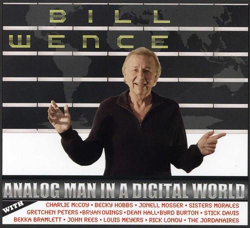 Bill Wence - Analog Man in a Digital World [CD]