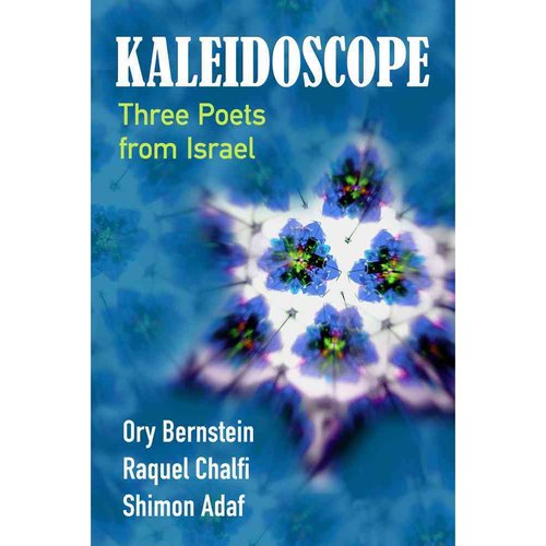 Kaleidoscope: Three Poets from Israel
